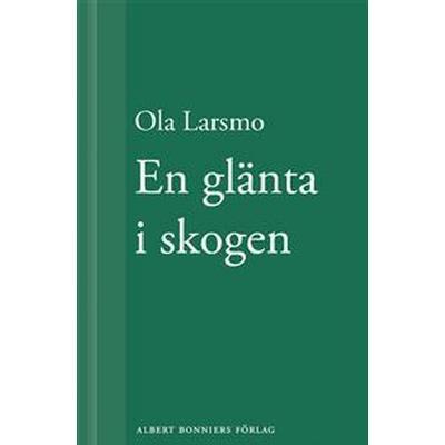 En glänta i skogen (E-bok, 2012)