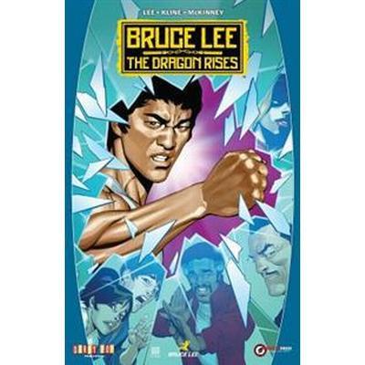 Bruce Lee: The Dragon Rises (Häftad, 2016)