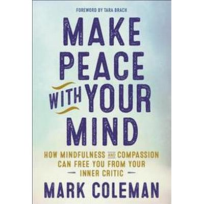 Make Peace With Your Mind (Pocket, 2016)