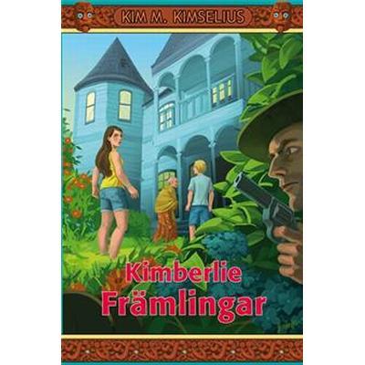 Kimberlie Främlingar (E-bok, 2013)