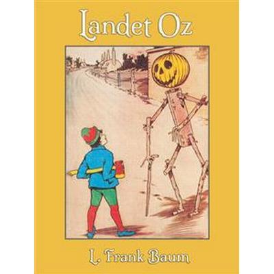 Landet Oz (E-bok, 2014)