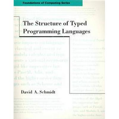 The Structure of Typed Programming Languages (Pocket, 1994)