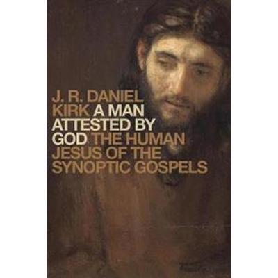 A Man Attested by God (Inbunden, 2016)