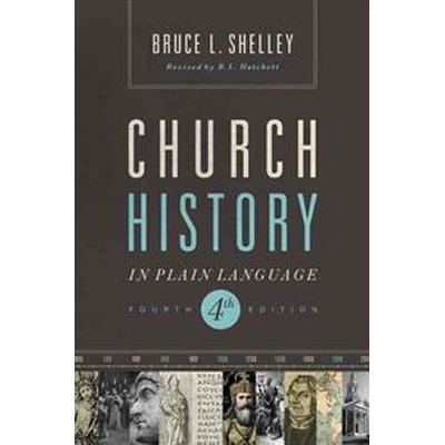 Church History in Plain Language (Pocket, 2013)