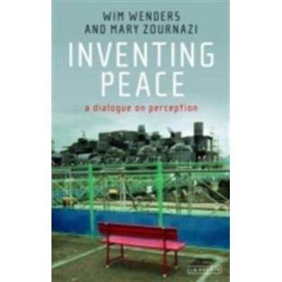 Inventing Peace: A Dialogue on Perception (Häftad, 2013)