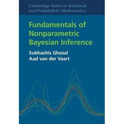 Fundamentals of Nonparametric Bayesian Inference (Inbunden, 2017)