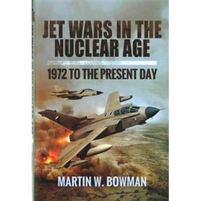 Jet Wars in the Nuclear Age (Inbunden, 2016)