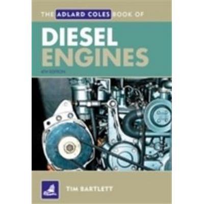 The Adlard Coles Book of Diesel Engines (Häftad, 2012)