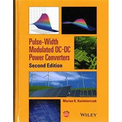 Pulse-Width Modulated DC-DC Power Converters (Inbunden, 2015)