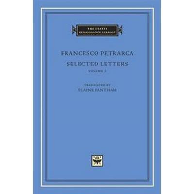 Selected Letters, Volume 1 (Inbunden, 2017)