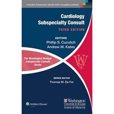 The Washington Manual of Cardiology Subspecialty Consult (Häftad, 2014)