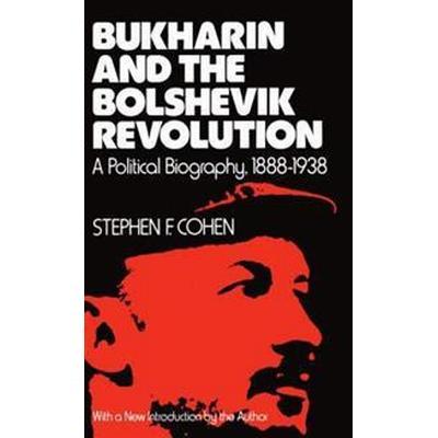 Bukharin and the Bolshevik Revolution (Pocket, 1980)