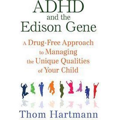 ADHD and the Edison Gene (Pocket, 2015)