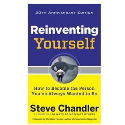 Reinventing Yourself - 20th Anniversary Edition (Häftad, 2017)