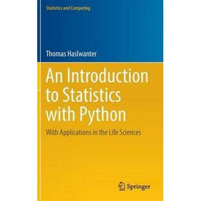 An Introduction to Statistics With Python (Inbunden, 2016)