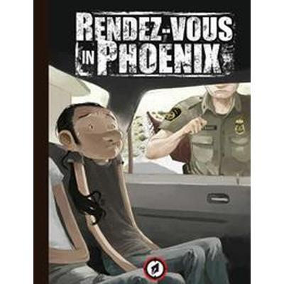 Rendez-Vous in Phoenix (Inbunden, 2016)