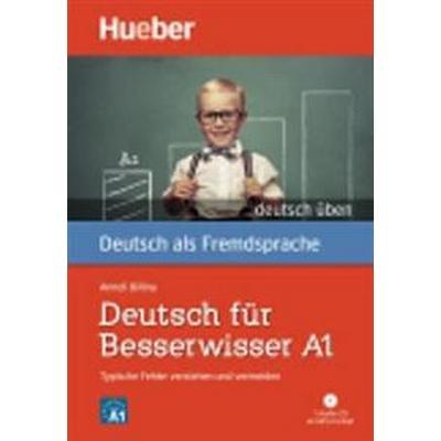 Deutsch für Besserwisser A1 (Häftad, 2015)