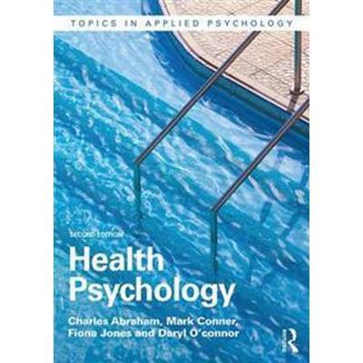 Health Psychology (Häftad, 2016)