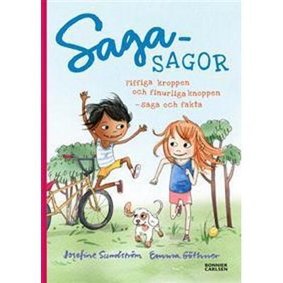 Sagasagor. Fiffiga kroppen och finurliga knoppen - saga och fakta (E-bok, 2017)