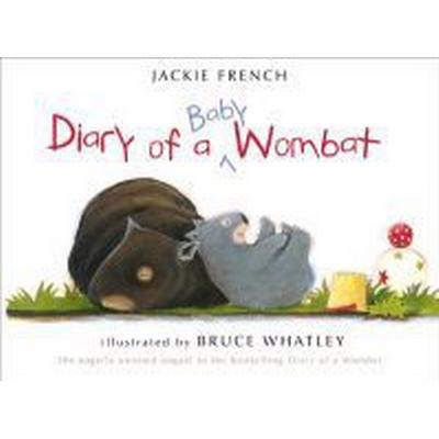 Diary of a Baby Wombat (Häftad, 2010)