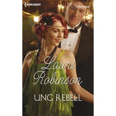 Ung rebell (E-bok, 2016)