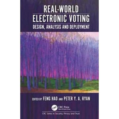 Real-World Electronic Voting (Inbunden, 2016)
