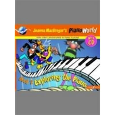 Pianoworld -- Exploring the Piano, Bk 2: Very First Adventures in Piano Playing, Book & CD (Häftad, 2000)