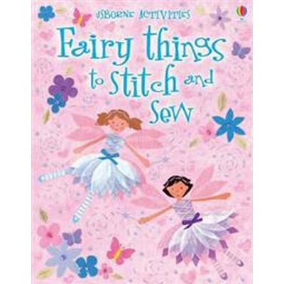 Fairy Things to Stitch and Sew (Häftad, 2012)