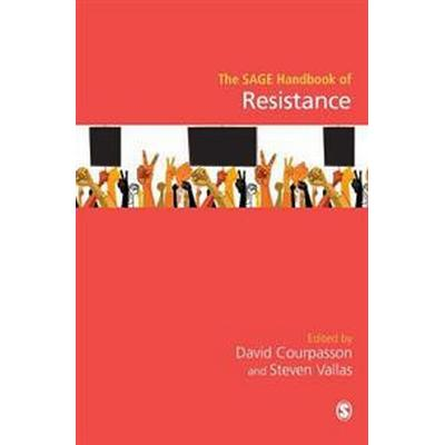The Sage Handbook of Resistance (Inbunden, 2016)
