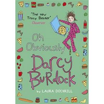 Darcy Burdock: Oh, Obviously (Häftad, 2015)