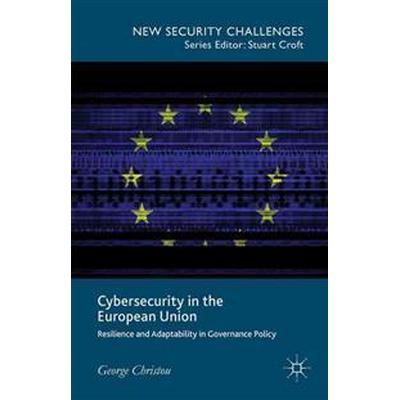 Cybersecurity in the European Union (Inbunden, 2015)