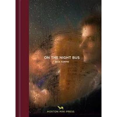 On the Night Bus (Inbunden, 2017)