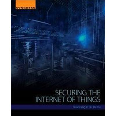 Securing the Internet of Things (Häftad, 2017)