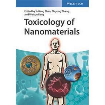 Toxicology of Nanomaterials (Inbunden, 2016)