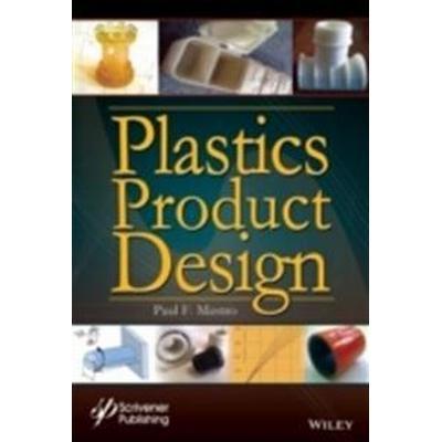 Plastics Product Design (Inbunden, 2016)