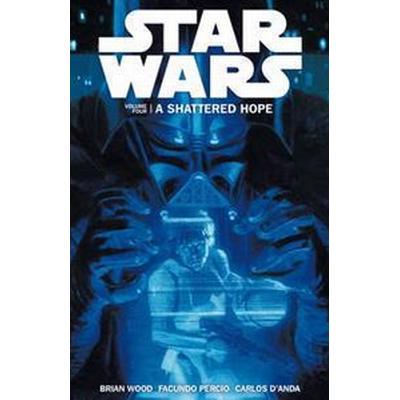 Star Wars - A Shattered Hope (Häftad, 2014)