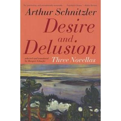 Desire And Delusion (Pocket, 2004)