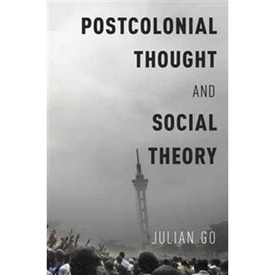 Postcolonial Thought and Social Theory (Pocket, 2016)