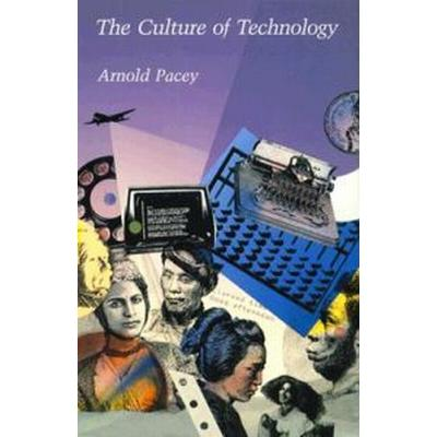 The Culture of Technology (Pocket, 1985)