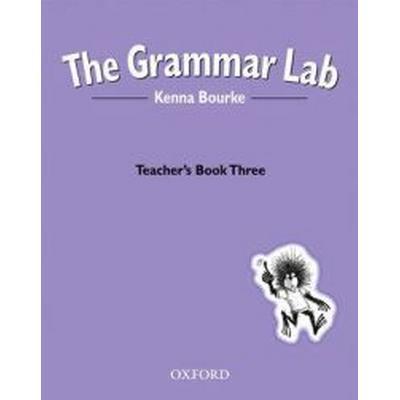 The Grammar Lab:: Teacher's Book Three (Häftad, 1999)