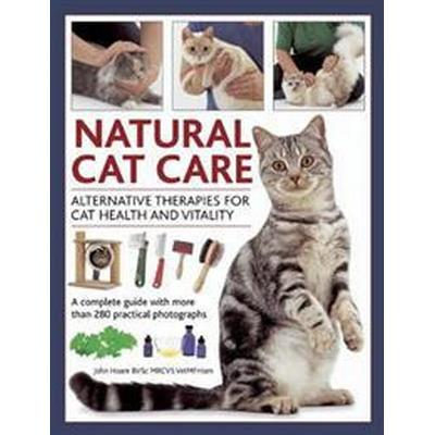 Natural Cat Care: Alternative Therapies for Cat Health and Vitality (Inbunden, 2013)