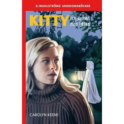 Kitty och damen med lyktan (E-bok, 2016)