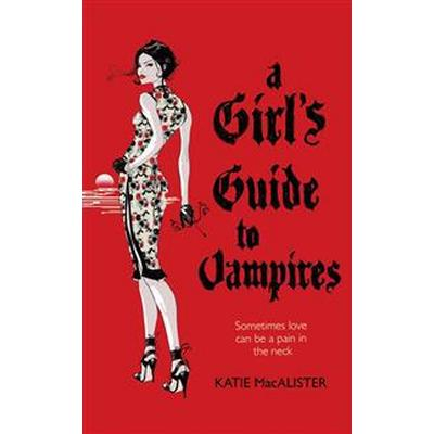 Girl's Guide to Vampires (Dark Ones Book One) (Häftad, 2007)
