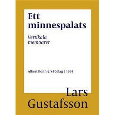 Ett minnespalats: Vertikala memoarer (E-bok, 2016)
