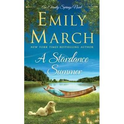 A Stardance Summer: An Eternity Springs Novel (Pocket, 2017)