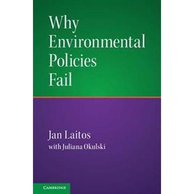 Why Environmental Policies Fail (Pocket, 2017)