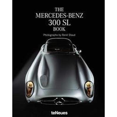 The Mercedes-Benz 300 SL Book (Inbunden, 2016)