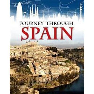 Journey Through: Spain (Häftad, 2017)