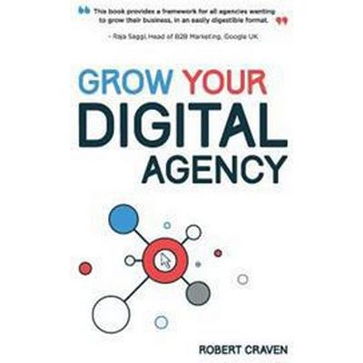 Grow Your Digital Agency (Häftad, 2015)