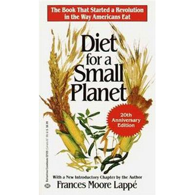 Diet for a Small Planet (Häftad, 1985)